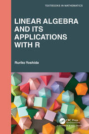 Linear Algebra and Its Applications with R - 1st Edition book cover