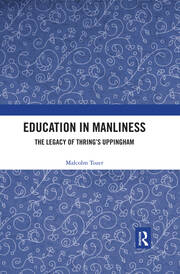 Education in Manliness -  1st Edition book cover