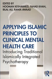Applying Islamic Principles to Clinical Mental Health Care - 1st Edition book cover