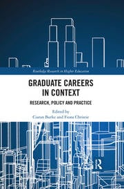 Graduate Careers in Context : Research, Policy and Practice - 1st Edition book cover