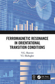 Ferromagnetic Resonance in Orientational Transition Conditions - 1st Edition book cover