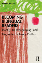 Becoming Bilingual Readers - 1st Edition book cover
