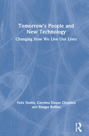 Tomorrow's People and New Technology - 1st Edition book cover
