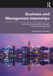 Business and Management Internships - 1st Edition book cover