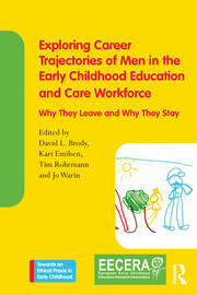 Exploring Career Trajectories of Men in the Early Childhood Education and Care Workforce - 1st Edition book cover