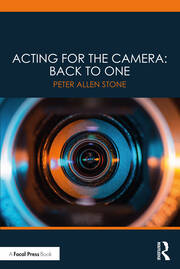 Acting for the Camera: Back to One - 1st Edition book cover