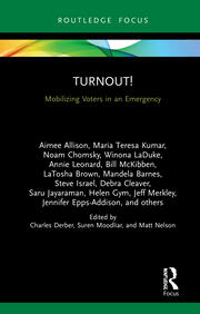 Turnout! : Mobilizing Voters in an Emergency - 1st Edition book cover