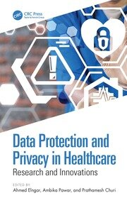 Data Protection and Privacy in Healthcare: Research and Innovations
