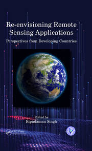 Re-envisioning Remote Sensing Applications - 1st Edition book cover