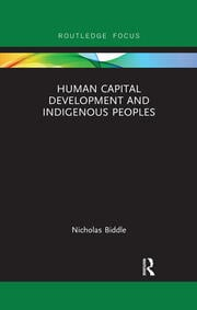 Human Capital Development and Indigenous Peoples -  1st Edition book cover