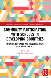 Community Participation in Schools in Developing Countries: Towards Equitable and Inclusive Basic Education for All