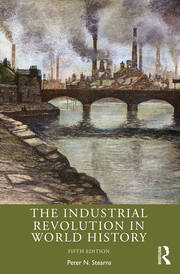 The Industrial Revolution in World History - 5th Edition book cover
