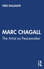 Marc Chagall : The Artist as Peacemaker - 1st Edition book cover
