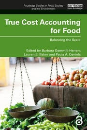 True Cost Accounting for Food - 1st Edition book cover
