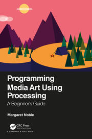 Programming Media Art Using Processing - 1st Edition book cover