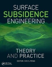 Surface Subsidence Engineering: Theory and Practice