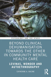 Beyond Clinical Dehumanisation towards the Other in Community Mental Health Care - 1st Edition book cover