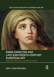 Emma Hamilton and Late Eighteenth-Century European Art -  1st Edition book cover