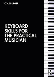 Keyboard Skills for the Practical Musician - 1st Edition book cover