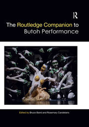 The Routledge Companion to Butoh Performance -  1st Edition book cover