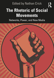 The Rhetoric of Social Movements - 1st Edition book cover