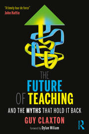 The Future of Teaching - 1st Edition book cover