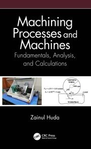 Machining Processes and Machines - 1st Edition book cover