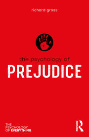 The Psychology of Prejudice - 1st Edition book cover
