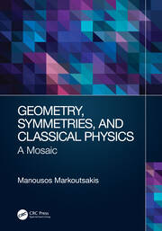 Geometry, Symmetries, and Classical Physics - 1st Edition book cover