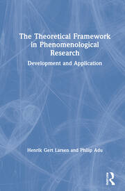 The Theoretical Framework in Phenomenological Research - 1st Edition book cover