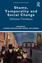 Shame, Temporality and Social Change - 1st Edition book cover