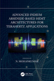 Advanced Indium Arsenide-Based HEMT Architectures for Terahertz Applications - 1st Edition book cover