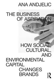 The Business of Aspiration - 1st Edition book cover