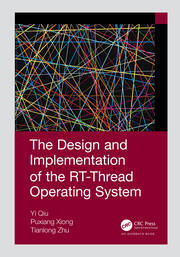 The Design and Implementation of the RT-Thread Operating System - 1st Edition book cover