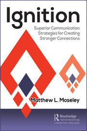 Ignition Superior Communication Strategies for Creating Stronger Connections