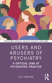 Users and Abusers of Psychiatry - 1st Edition book cover
