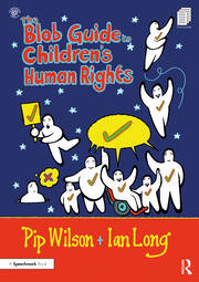 The Blob Guide to Children's Human Rights - 1st Edition book cover
