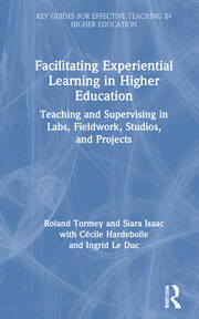 Facilitating Experiential Learning in Higher Education - 1st Edition book cover