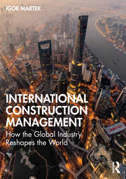 International Construction Management - 1st Edition book cover