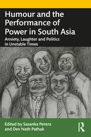 Humour and the Performance of Power in South Asia - 1st Edition book cover