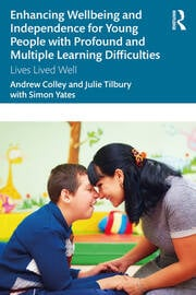 Enhancing Wellbeing and Independence for Young People with Profound and Multiple Learning Difficulties - 1st Edition book cover