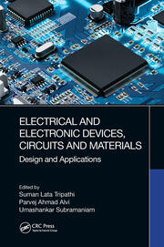 Electrical and Electronic Devices, Circuits and Materials - 1st Edition book cover