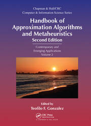 Handbook of Approximation Algorithms and Metaheuristics: Contemporary and Emerging Applications, Volume 2