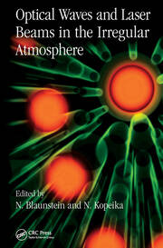 Optical Waves and Laser Beams in the Irregular Atmosphere - 1st Edition book cover