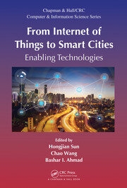 From Internet of Things to Smart Cities : Enabling Technologies - 1st Edition book cover