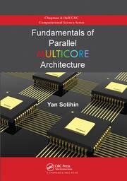 Fundamentals of Parallel Multicore Architecture - 1st Edition book cover