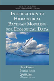 Introduction to Hierarchical Bayesian Modeling for Ecological Data - 1st Edition book cover