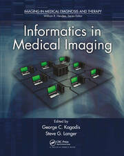 Informatics in Medical Imaging - 1st Edition book cover