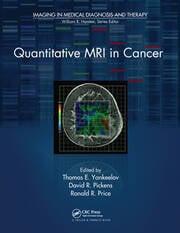 Quantitative MRI in Cancer - 1st Edition book cover