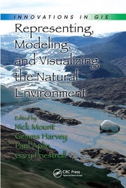 Representing, Modeling, and Visualizing the Natural Environment - 1st Edition book cover